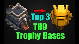 Top 3 Best TH9 Trophy Base 2018 |Town Hall 9 Best Trophy Pushing Base To Titan League|Clash of Clans