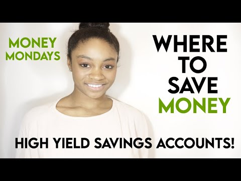 WHERE TO SAVE MONEY AS A COLLEGE STUDENT | BEST HIGH YIELD SAVINGS ACCOUNTS