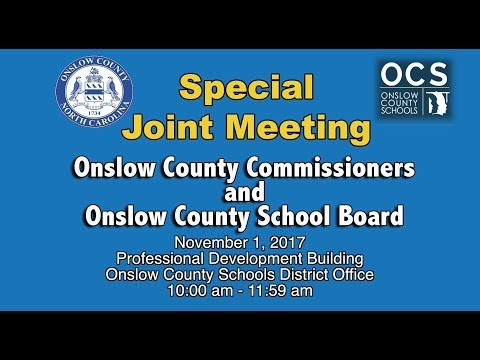 Joint Meeting Onslow County Schools and County Commissioners Nov. 1, 2017
