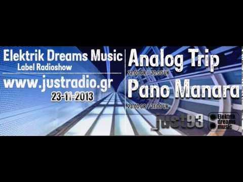 Analog Trip @ Elektrik Dreams Music Radioshow www.justradio.gr ▲ Deep House  dj set free download