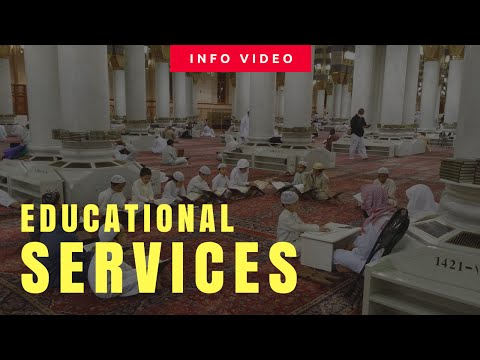 Educational Services at the Two Holy Mosques
