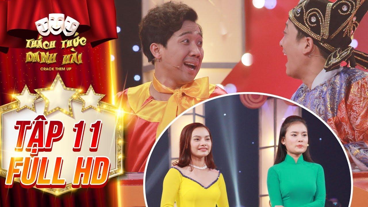 Thách thức danh hài 4 |tập 11 full: Trấn Thành, Trường Giang