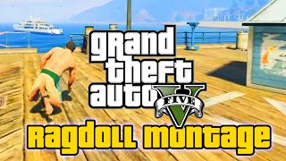 GTA 5 PC - RAGDOLL MOD MONTAGE! (Funny Moments)