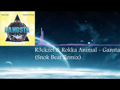 R3ckzet & Rokka Animal - Gangsta (Snok...