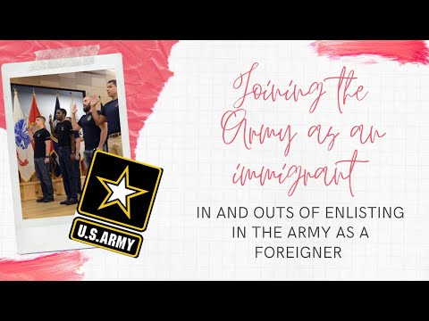 Joining The Army As An Immigrant|| Things You Need To Know