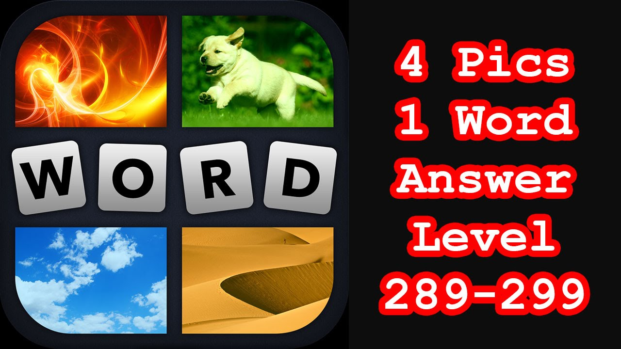 4 pics 1 word level 289 299 hit level 300 answers walkthrough 4 pics 1 word level 289 299 hit level 300 answers walkthrough expocarfo Images
