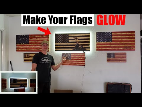 HOW TO MAKE YOUR WOODEN FLAGS GLOW! | LED STRIPS