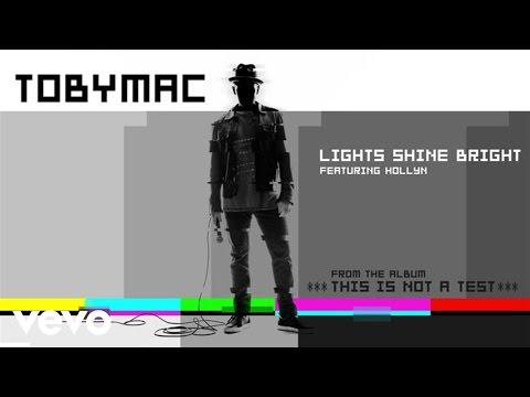 TobyMac - Lights Shine Bright (Audio) ft. Hollyn