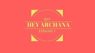 Archana Kavi   #HeyArchana