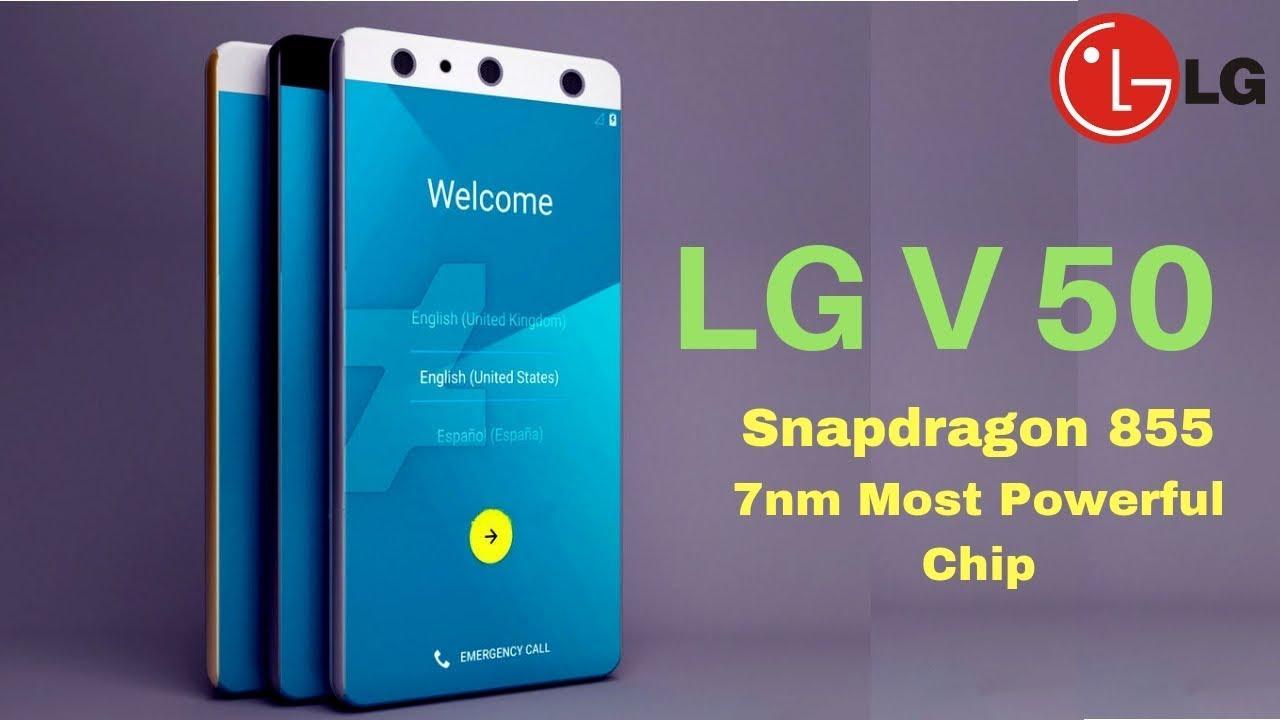 LG V50 ThinQ- Upcoming Lg Smartphone 2019 New King