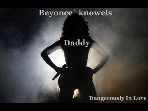 Beyonce- Daddy