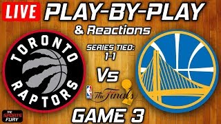 Raptors vs Warriors Game 3 | Live Play-By-Play & Reactions