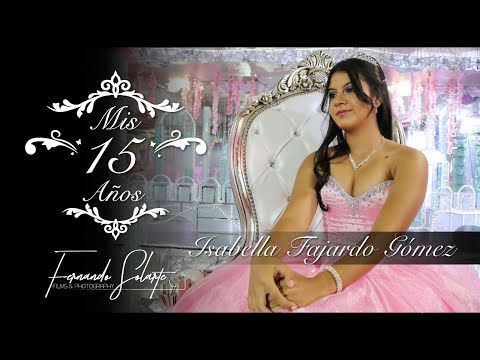 Isabella Fajardo 15 Años Trailer