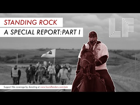 A Special Report From #StandingRock: Part I