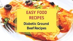 Diabetic Ground Beef Recipes