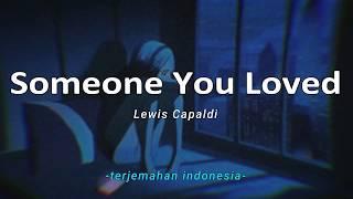 Download Someone You Loved - Lewis Capaldi 'Lirik Arti Terjemahan Indonesia' (Lyrics Video)