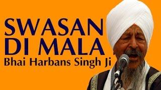 Swasan Di Mala Bhai Harbans Singh Ji