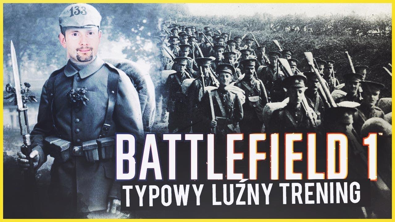 TYPOWY LUŹNY TRENING | Battlefield 1 DLC