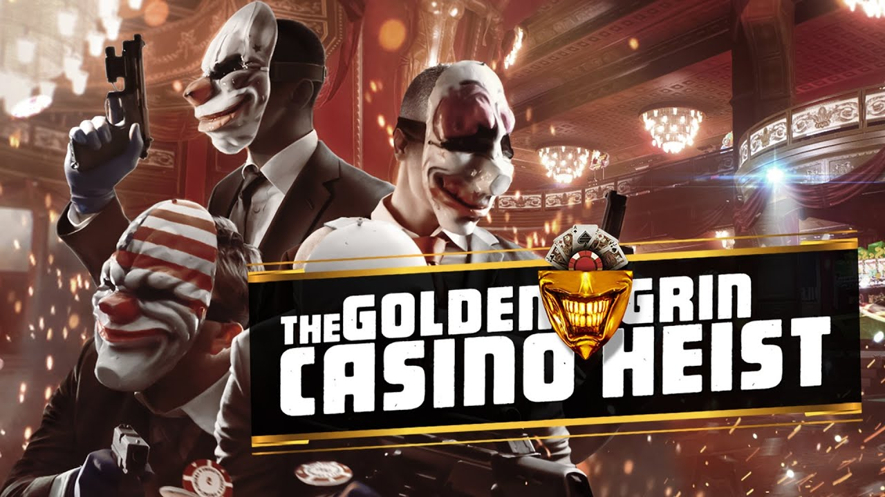 payday 2 golden grin casino blueprints
