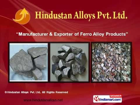 Ferro Alloy Products By Hindustan Alloys Pvt. Ltd, Delhi