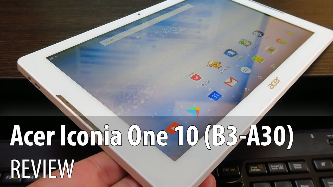 Acer Iconia One 10 B3-A30 - REVIEW