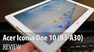 Acer Iconia One 10 (B3-A30) Review