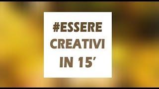 Essere Creativi in 15 minuti - Marina Fresco