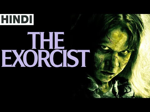 The Exorcist (film) Full Horror Movie Explained In Hindi