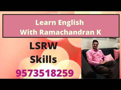 Communication Skills In English -  LSRW Skills  By  Ramachandran K