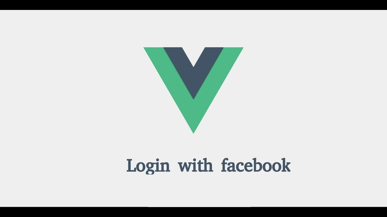Vue js 2 tutorial for beginners - Login with Facebook