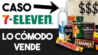 🏪 ¿Por qué ha Triunfado la Empresa 7-Eleven? | Caso 7 Eleven