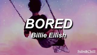 Bored - Billie Eilish| Sub Español e Inglés