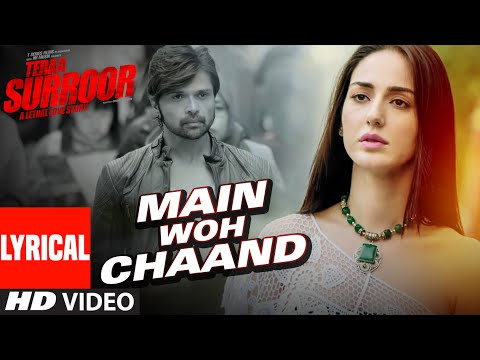 MAIN WOH CHAAND Lyrical Video | Himesh Reshammiya, Farah Karimaee | T-Series