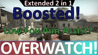Getting Boosted / Low FOV Aimbot? CS:GO OVERWATCH!