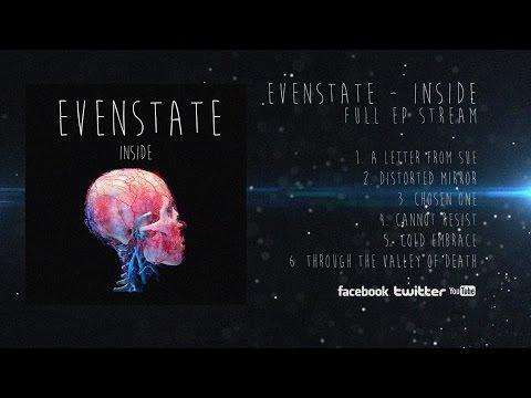 Evenstate - Inside (Full EP Stream)