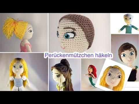 Diy Perückenmützchen Für Puppen Häkeln Youtube