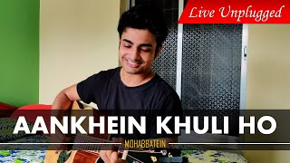 Gambar cover Aankhein Khuli Ho Ya Ho Band | Live Unplugged Cover | Mohabbatein | Arnab Acharjee