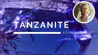 Tanzanite - The Crystal of Wholesome Understanding