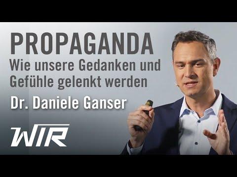 Daniele Ganser: Propaganda – Wie unsere Gedanken und Gefühle gelenkt werden
