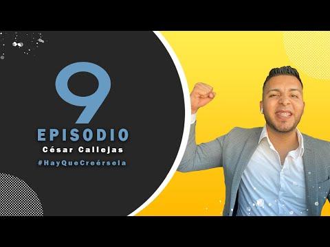 Ep 9 César Callejas / Todo un referente en la industria inmobiliaria en Baja California