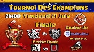 LA FINALE du Tournoi des Champions| Les Meilleurs Clans FR s'affrontent | Qualification de Juin