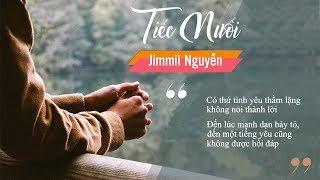 Tiếc Nuối – Jimmii Nguyễn | Ca Khúc Nhạc Trẻ Xưa Hay Nhất Thế Hệ 8x, 9x Không Thể Quên