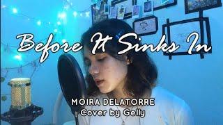 Before It Sinks in | Moira Delatorre
