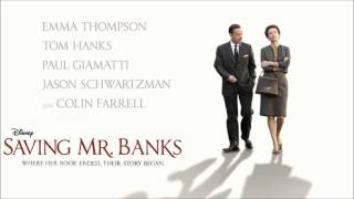 SAVING MR. BANKS - Soundtrack - 01 Chim Chim Cher-ee (East Wind) - THOMAS NEWMAN