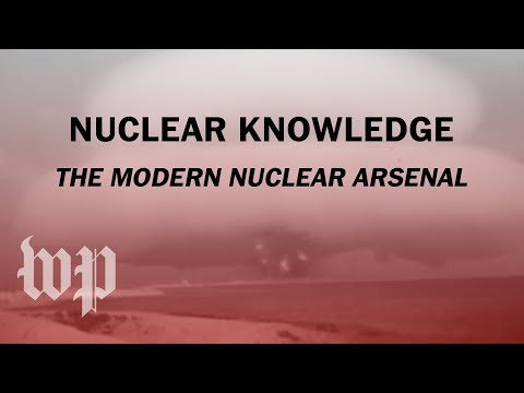The modern nuclear arsenal | Nuclear Knowledge