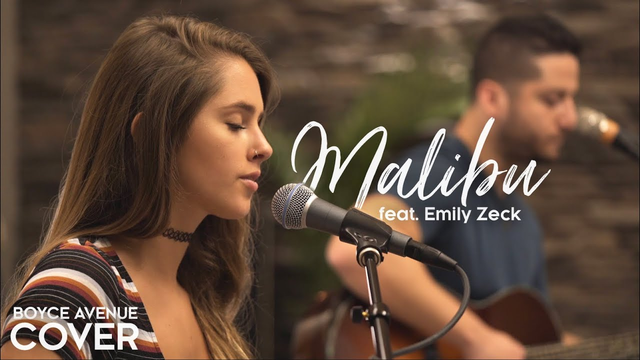 00fb3512c Malibu - Miley Cyrus (Boyce Avenue ft. Emily Zeck acoustic cover) on ...