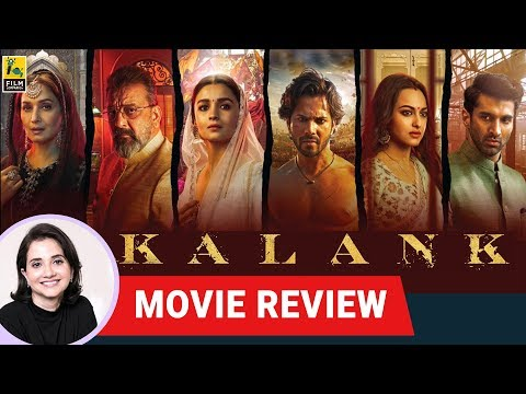 Kalank Movie Review by Anupama Chopra  Madhuri Sanjay Alia Varun Aditya Sonakshi  Film Companion