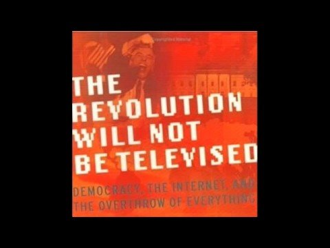 The Revolution Will Not Be Televised - Wikipedia