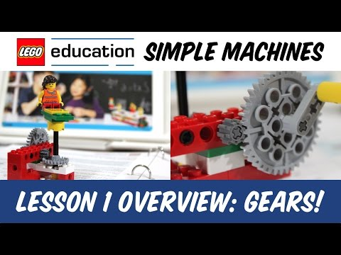 LEGO Education: Simple Machines - Lesson 1 - GEARS!
