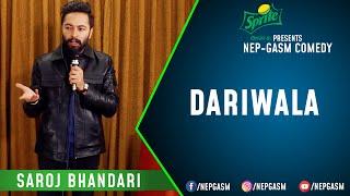 Dariwala | Nepali Stand-Up Comedy | Saroj Bhandari | Nep-Gasm Comedy